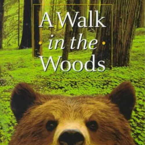A walk in the woods – Bill Bryson (1997)